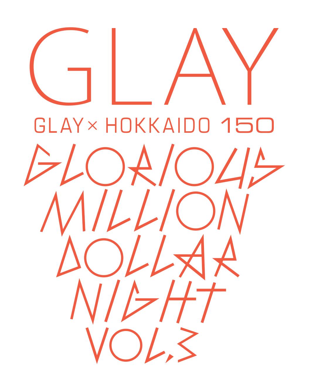 GLAY_HOKKAIDO150_fix